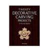 Knjiga dvajset dekorativnih projektov za rezbarjenje