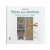 Knjiga Möbel aus Wildholz
